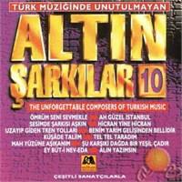 Türk Müziğinde Unutulmayan Altın Şarkılar 10 (milhan)