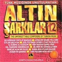 Türk Müziğinde Unutulmayan Altın Şarkılar 12 (milhan)