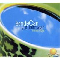 Yurdal Tokcan - Bende Can