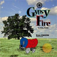 "Esin Engin - Gypsy Fıre ""tzıgane"""