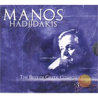 Manos Hadjıdakıs - The Best Of Greek Composers - 3