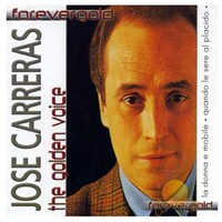Forevergold - Jose Carreras / The Golden Voice