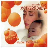 Beautiful Babies - Music For Mother & Baby