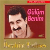 İbrahim Tatlıses - Gülüm Benim Özel Koleksiyon