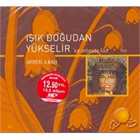 Sezen Aksu - Işık Doğudan Yükselir (CD)