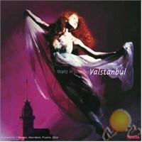 Waltz İn İstanbul- Valstanbul