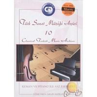 Türk Sanat Müziği Arşivi 10 / Enstrumental Keman Ve Piyano