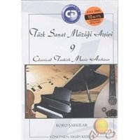 Türk Sanat Müziği Arşivi 9 / Koro Şarkılar