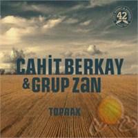 Cahit Berkay & Grup Zan - Toprak