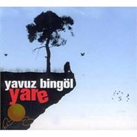 Yavuz Bingöl - Yare