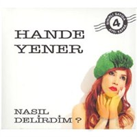 Hande Yener - Nasıl Delirdim