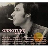 Onno Tunç Şarkıları