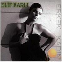 Elif Karlı - Erkek Kadın