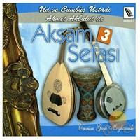 Ahmet Akbulut - Akşam Sefası 3