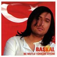 Başkal - Ne Mutlu Türküm Diyene