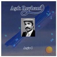 Aşık Reyhani - Arşiv 4