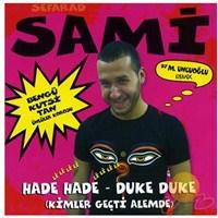 Seferad Sami - Hade Hade / Duke Duke