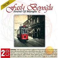 Fasl-ı Beyoğlu - Sound Of Beyoglu