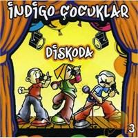 İndigo Çocukları Diskoda 3