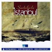 Şarkılarla İstanbul