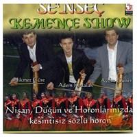 Sen Sec - Kemençe Show