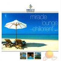 Mıracle - Mıracle Lounge Chılorıent