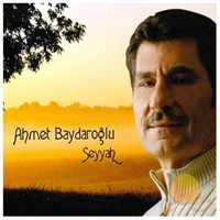 Ahmet Baydaroğlu - Seyyah