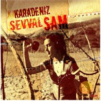 Şevval Sam - Karadeniz