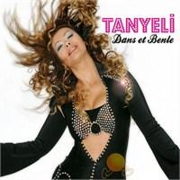 Tanyeli - Dans Et Benle