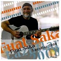 Fuat Saka - Lazutlar 2008