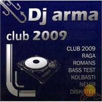 Dj Arma Club 2009