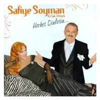 Safiye Soyman & Faik Öztürk - Herkes Dinlesin