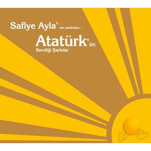 Safiye Ayla - Atatürk'ün 100. Yılında Sevdiği Şarkılar