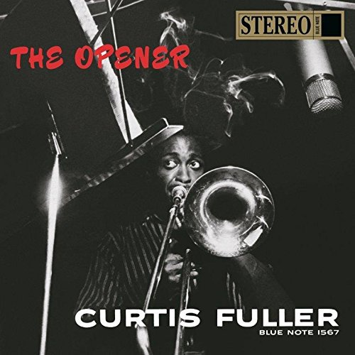 Curtıs Fuller - The Opener