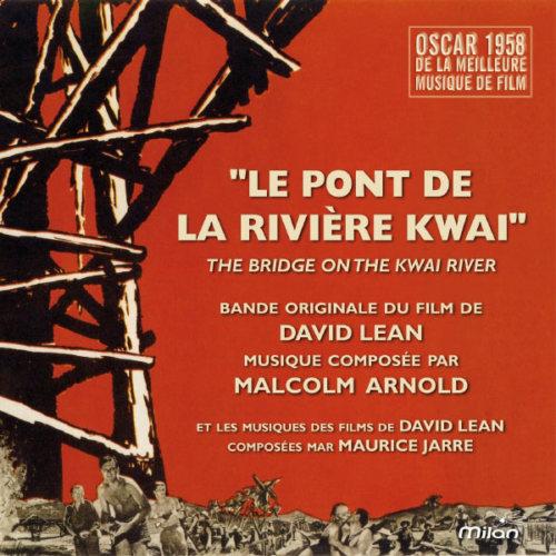 Malcolm Arnold - Le Pont De La Rıvıere Kwaı