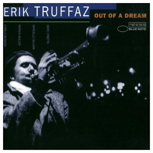 Erık Truffaz - Out Of A Dream (2011 Re-Re