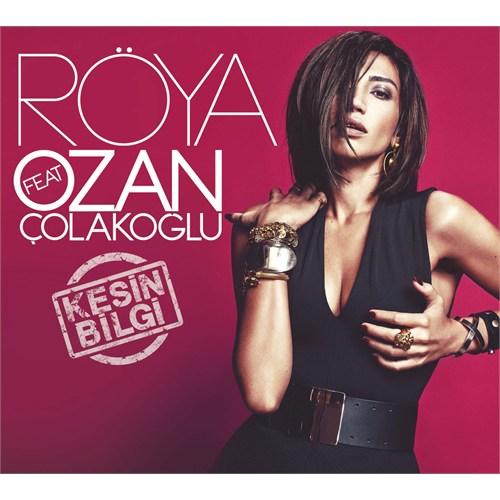 Röya Feat. Ozan Çolakoğlu - Kesin Bilgi