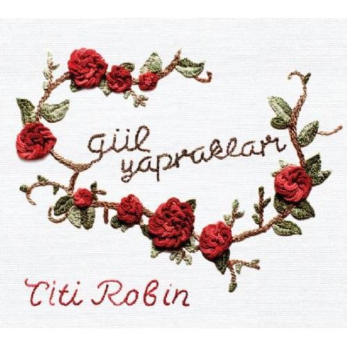Titi Robin -Gül Yaprakları