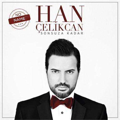 Han Çelikcan - Saltanat
