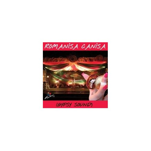 Romanisa Canisa - Gypsy Sound