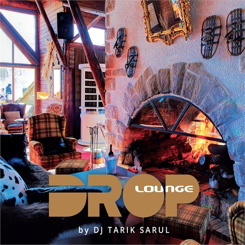 Drop Lounge by DJ Tarık Sarul