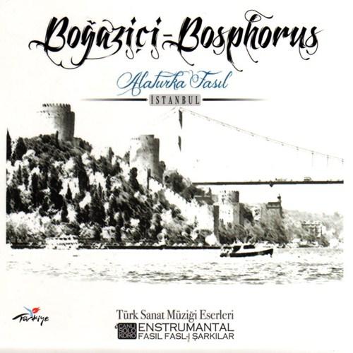 Alaturka Fasıl / Boğaziçi – Bosphorus