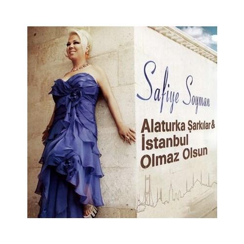 Safiye Soyman - Alaturka Şarkılar & İstanbul Olmaz Olsun