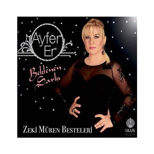 Ayfer Er - Beklenen Şarkı