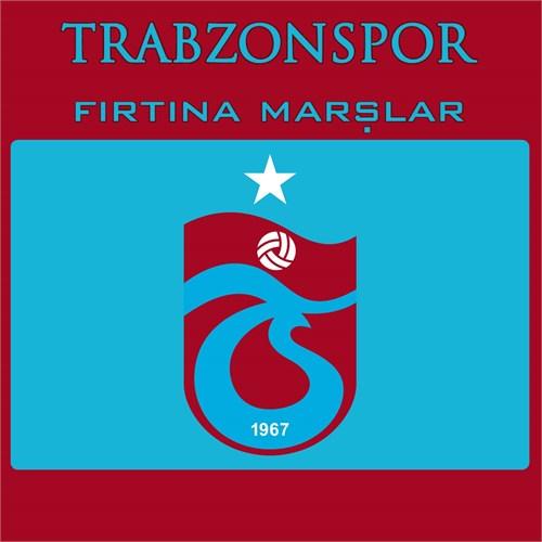 Trabzonspor - Fırtına Marşlar