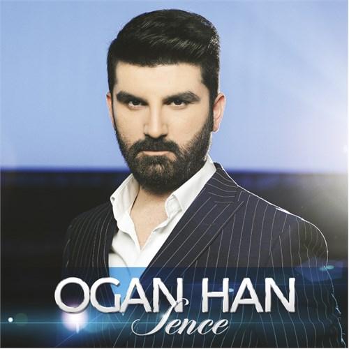Ogan Han - Sence