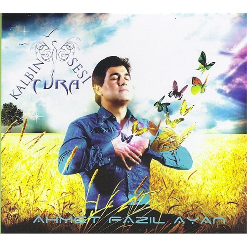 Ahmet Fazıl Ayan - Kalbin Sesi Tura