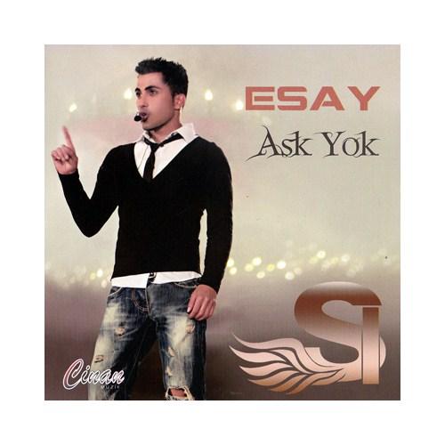 Esay - Aşk Yok