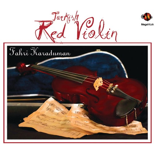 Fahri Karaduman & Kerem Ökten - Turkish Red Violin