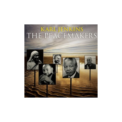 Karl Jenkins – The Peacemakers